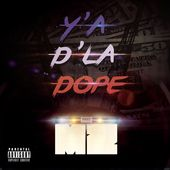 Y'a d'la dope - Single de MZ sur Apple Music