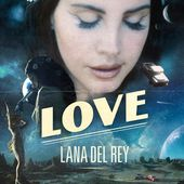 Love - Single by Lana Del Rey on Apple Music