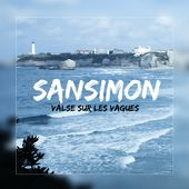 Valse sur les vagues (Radio Edit) - Single de Sansimon sur Apple Music