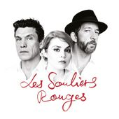 Les souliers rouges de Cœur de pirate, Arthur H & Marc Lavoine sur Apple Music