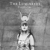 Cleopatra (Deluxe Version) by The Lumineers on iTunes