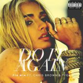 Do It Again (feat. Chris Brown & Tyga) - Single de Pia Mia sur iTunes