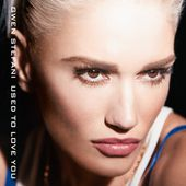 Used to Love You - Single de Gwen Stefani sur iTunes
