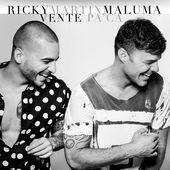 Vente Pa' Ca (feat. Maluma) - Single de Ricky Martin sur Apple Music