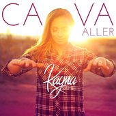 Ça va aller - Single de Kayna Samet sur iTunes