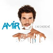 J'ai cherché - Single de Amir sur iTunes