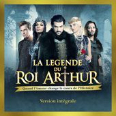 La légende du Roi Arthur (Version intégrale) de Various Artists sur iTunes
