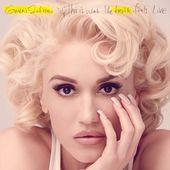 This Is What the Truth Feels Like de Gwen Stefani sur iTunes
