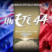 Un été 44 (Spectacle musical) de Various Artists sur Apple Music