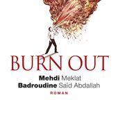 """L'immonde """"Burn out"""", le roman de Mehdi Meklat et Badroudine Saïd Abdallah, où Christiane Taubira a trouvé une """"littérature belle et profonde"""""""