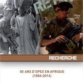 Un Cahier du retex sur 50 années d'opex de l'armée de terre en Afrique