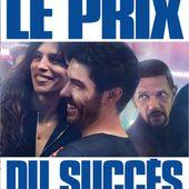 Avis sur le film Le Prix du succès (2017) par cinememories - SensCritique