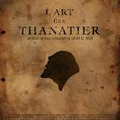 L'Art des Thanatier (2012)