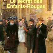 Le secret des Enfants-Rouges - Claude Izner - Stemilou