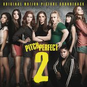 """Pitch Perfect 2 End Credit Medley - From """"Pitch Perfect 2"""" Soundtrack"""