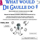 What Would De Gaulle Do ?