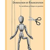 Domination Et Emancipation