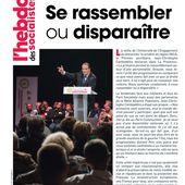 L'Hebdo des socialistes n°838 : Se rassembler ou disparaître
