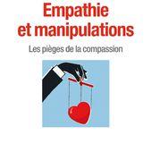 EXTRAIT | Empathie et manipulations - Serge Tisseron