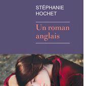 Un roman anglais - Stéphanie Hochet - Miss Alfie, croqueuse de livres... & Compagnie !