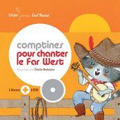 Comptines pour chanter le far west - Le tiroir à histoires