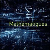 Mathématiques le monde fascinant des chiffres - Bertram Maurer - 2016