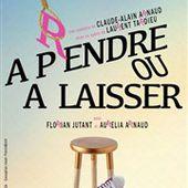 A pendre ou à laisser - Théâtre Les Feux de la Rampe - Salle 60 | BilletReduc.com