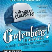 Gutenberg ! Le Musical - Le Sentier des Halles | BilletReduc.com