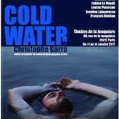Cold water - Théâtre Clavel | BilletReduc.com