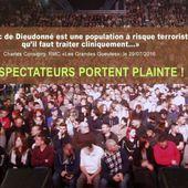 LE PUBLIC DE DIEUDONNÉ PORTE PLAINTE / UNE PREMIÈRE EN FRANCE - Leetchi.com