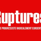 Ruptures - Le site progressiste radicalement eurocritique