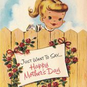 Vintage 1958 Just Want To Say Happy Mother's Day Greetings Card (B46)