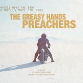 THE GREASY HANDS PREACHERS DOCUMENTARY