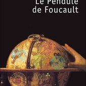 Umberto Eco, Le Pendule de Foucault - Le blog de Robin Guilloux