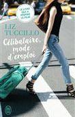 Célibataire mode d'emploi - Liz Tuccillo sur Fnac.com