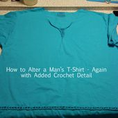 Alter a Man's T-shirt with Crochet Detail - The Craft Alternative