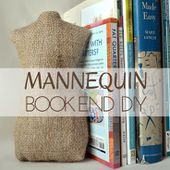 Mannequin Bookends DIY - The Sewing Loft