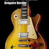""""""" Vintage"""" de Grégoire Hervier, C'est la guitare qui fait l'homme - Toutelaculture"""