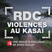 RDC : Violences au Kasaï