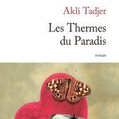 Les Thermes du paradis, Akli Tadjer