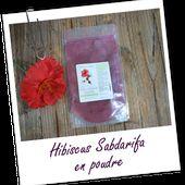 Poudre ayurvédique d'Hibiscus - Aroma-Zone