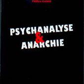 Atelier de création libertaire > Psychanalyse et anarchie
