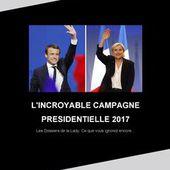 Le livre imprimé 'L'INCROYABLE CAMPAGNE PRESIDENTIELLE 2017' de Lady Vanessa de WILDERNESSE - BlookUp