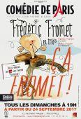 FREDERIC FROMET, en trio - Comédie de Paris