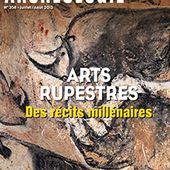 Arts Rupestres | Dossiers d'Archéologie n° 358
