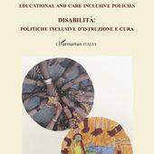 DISABILITIES : EDUCATIONAL AND CARE INCLUSIVE POLICIES - DISABILITA. POLITICHE INCLUSIVE D'ISTRUZIONE E CURA - Séverine Colinet - livre, ebook, epub