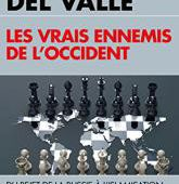 Les vrais ennemis de l'Occident de del Valle - Éditions du toucan