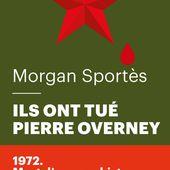 Ils ont tué Pierre Overney, Morgan Sportes | Fayard