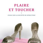 Plaire et toucher - Hors série Connaissance - GALLIMARD - Site Gallimard