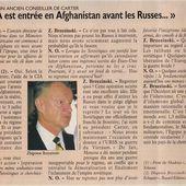 """"""" Oui, la CIA est entrée en Afghanistan avant les Russes ... """" par Zbigniew Brzezinski"""